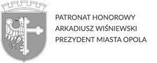 Patronat honorowy Arkadiusz Wiśniewki Prezydent Miasta Opola